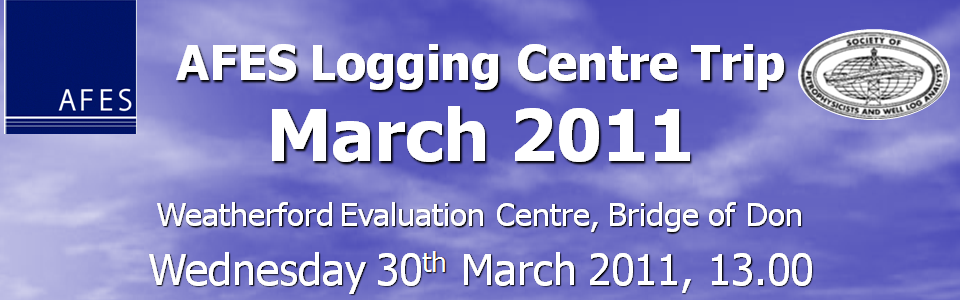 AFES Meeting – Introduction to Wireline and LWD Logging. 30th March 2011