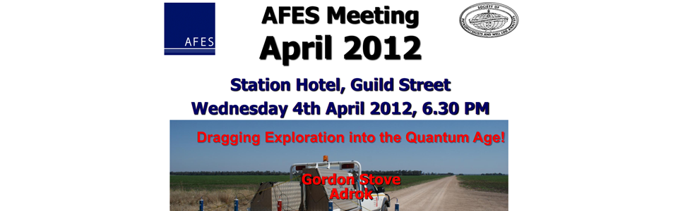 AFES Evening Lecture – Dragging Exploration into the Quantum Age, 4th April 2012