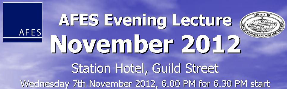 AFES Evening Lecture – The influence of fault zone architecture on porosity, permeability and velocity, 7th November 2012