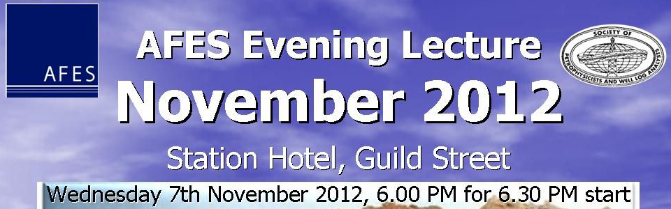AFES Evening Lecture – Integrated Reservoir Rock Typing , 7th November  2012